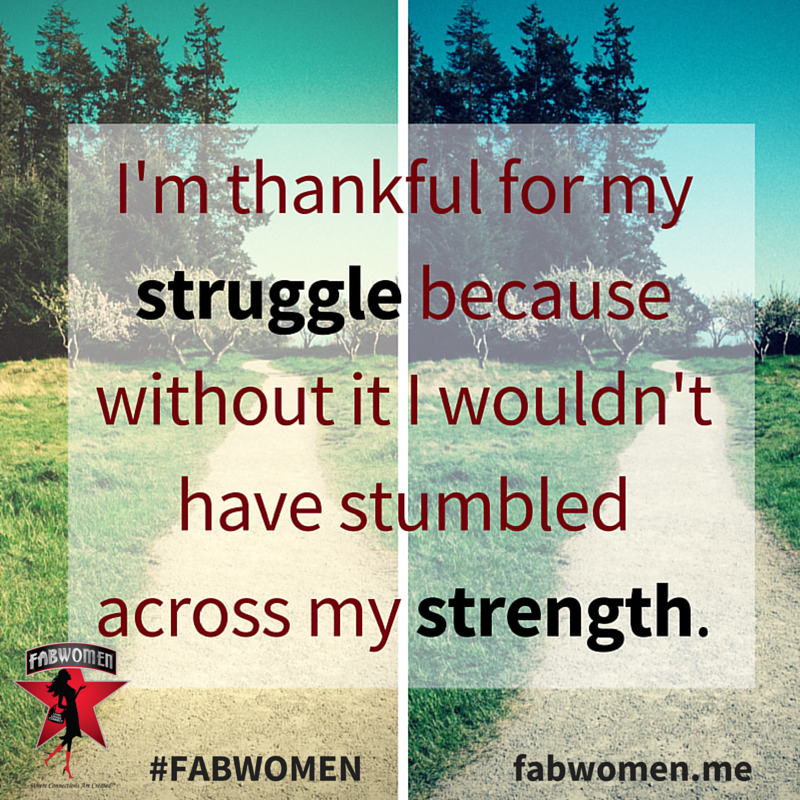 FABWOMEN Quote struggle and strength